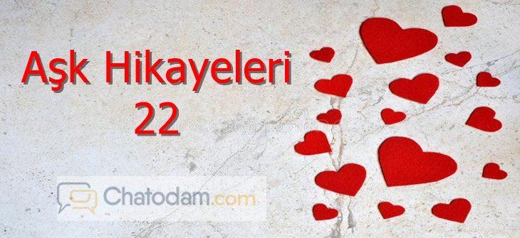 aşk hikayeleri 22